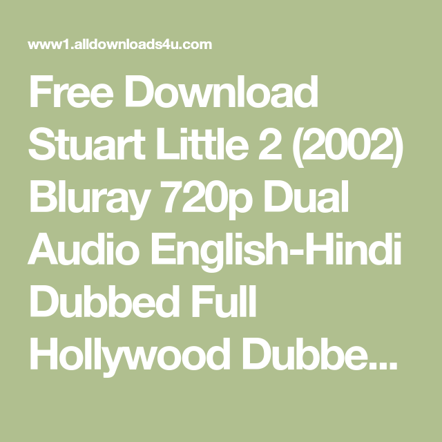 Free Download Stuart Little 2 2002 Bluray 720p Dual Audio English Hindi Dubbed Full Hollywood Dubbed Movies Dir Son Of The Mask Stuart Little Stuart Little 2