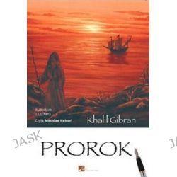 Prorok - Audiobook (Cd) - Khalil Gibran, Audiobooki w języku polskim <JASK>
