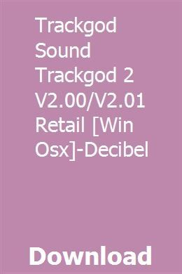 Trackgod Sound Trackgod 2 V2 00/V2 01 Retail [Win Osx