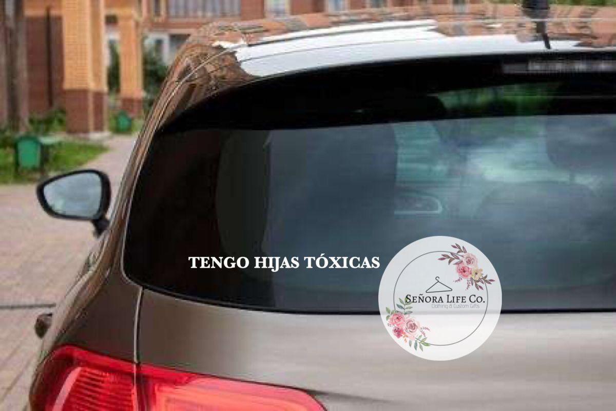 Tengo Hijas Toxicas Tengo Hijos Toxicos Sticker Para Carro Etsy Funny Car Decals Car Decals Car Decals Stickers [ 800 x 1200 Pixel ]