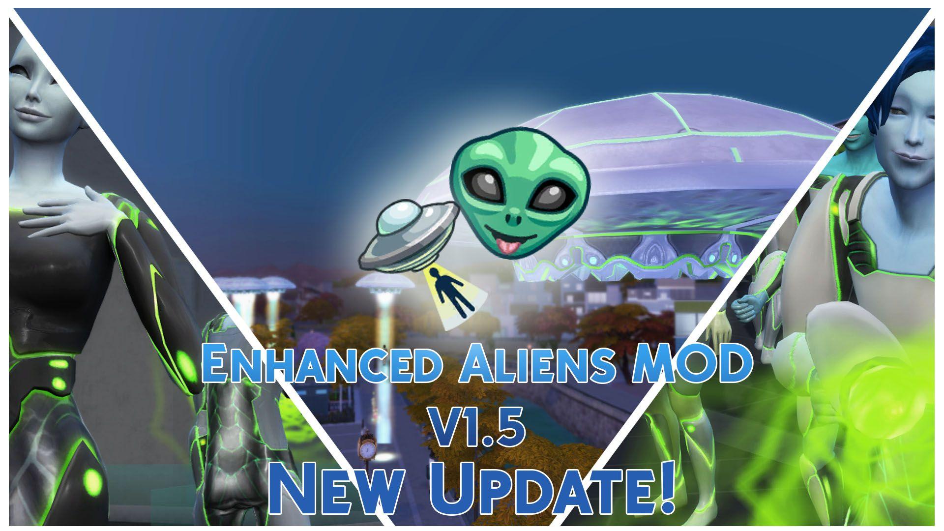 Mod The Sims - Enhanced Aliens Mod V1 5 [UPDATED 29/08/2018