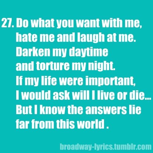 Pin By Hollie Eiswert On Musicals Musical Theatre Quotes Broadway Lyrics Musicals