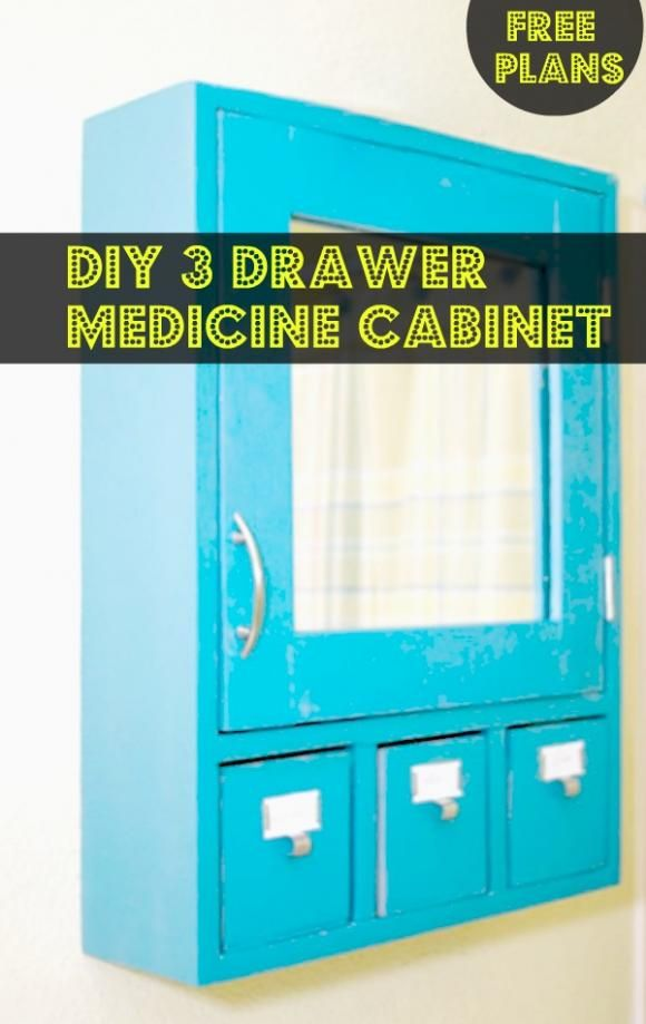 free plans: diy 3 drawer medicine cabinet. Look like great plans, easy to follow