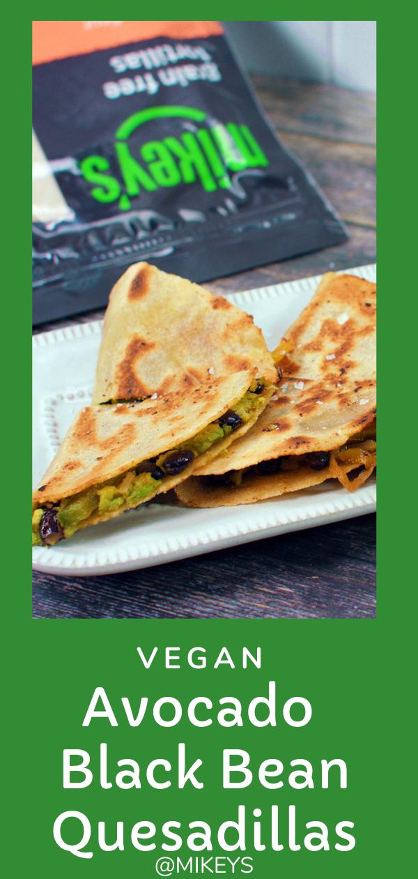 Vegan Avocado Black Bean Quesadillas Recipe In 2020 Food Recipes Vegan
