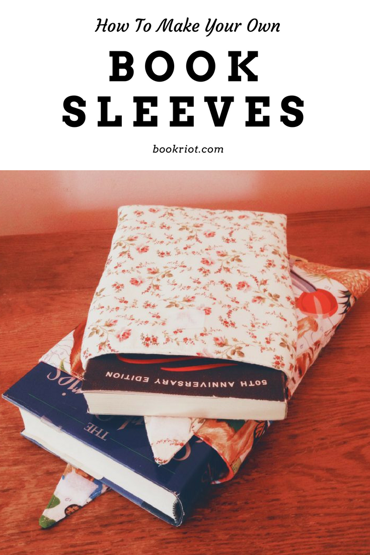How to Easily Make Your Own DIY Book Sleeves (With Photos