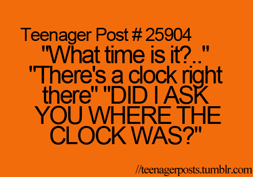 haha. i once asked someone 'whats the time' and they answered 'time to get a watch'. hahaha