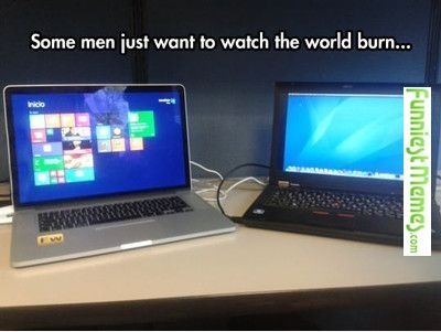 funniest memes some men just want to watch the world burn funniest memes some men just want to watch the world burn