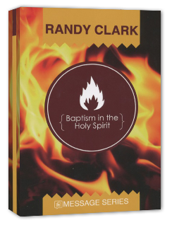 Baptism in the Holy Spirit by Randy Clark