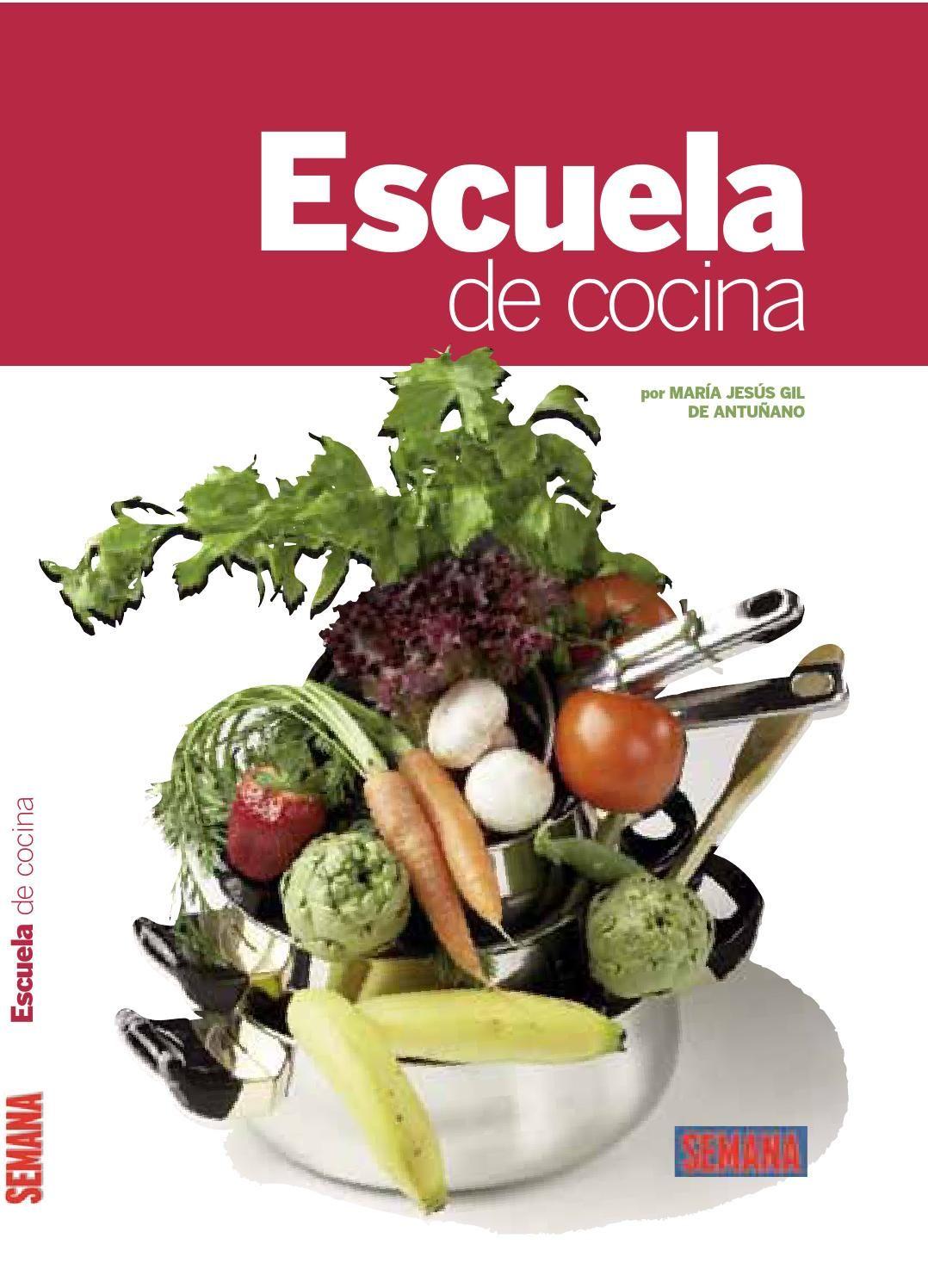 Coleccionable escuela de cocina receta de cocina escuela de cocina cocinas y recetario - Libro escuela de cocina ...