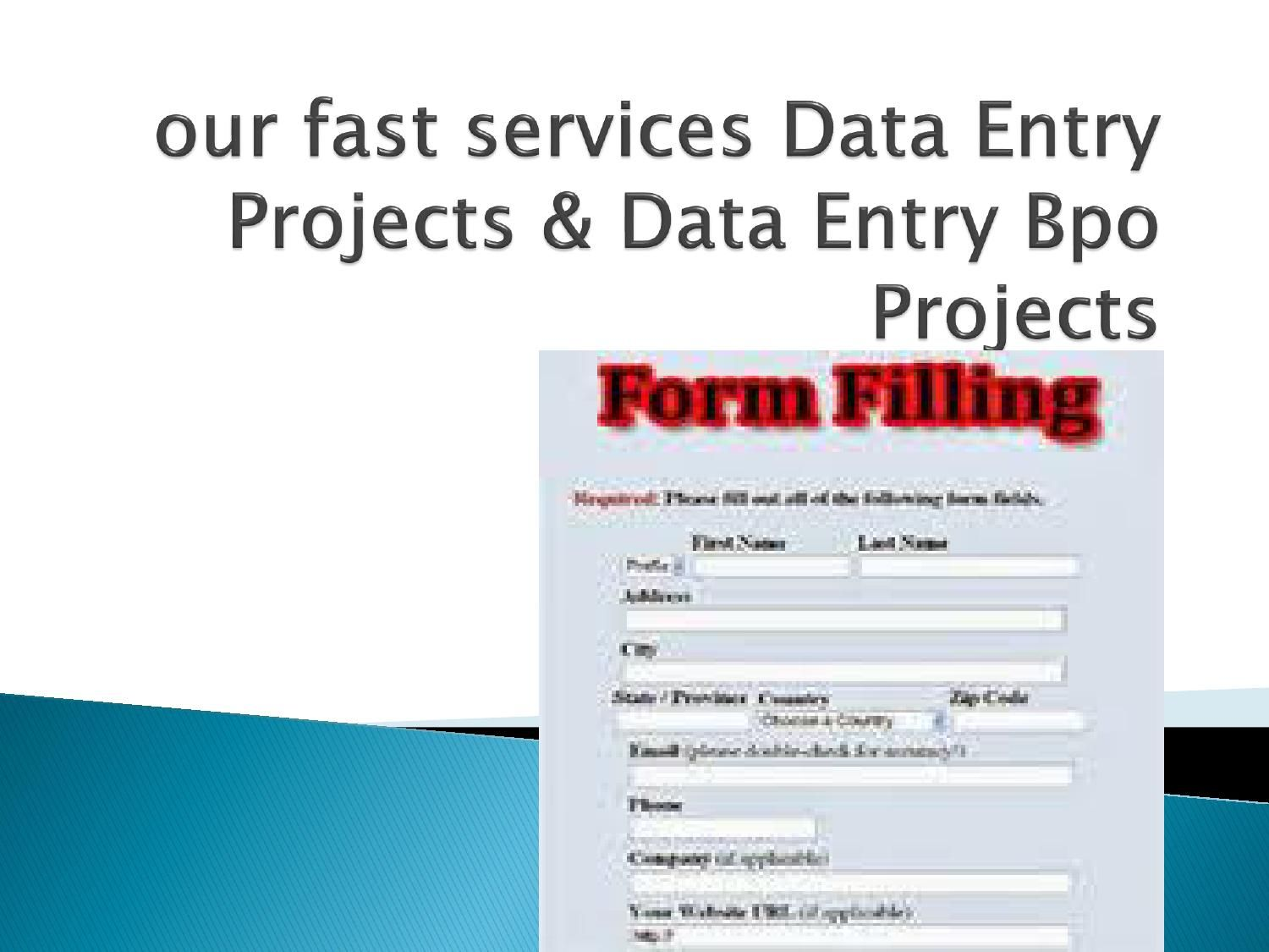 Form filling projects from home