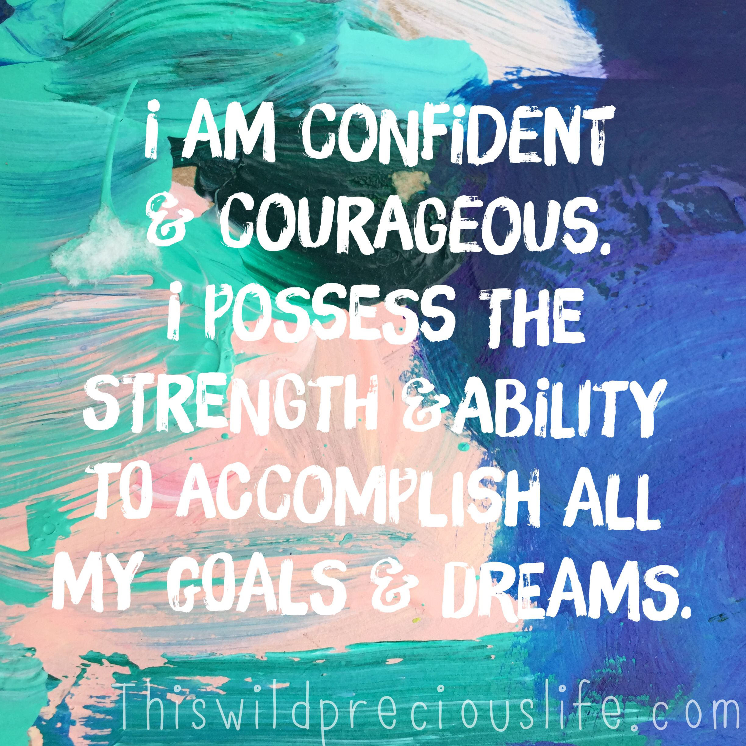 Cheerful Quotes: Confident Courageous Affirmation