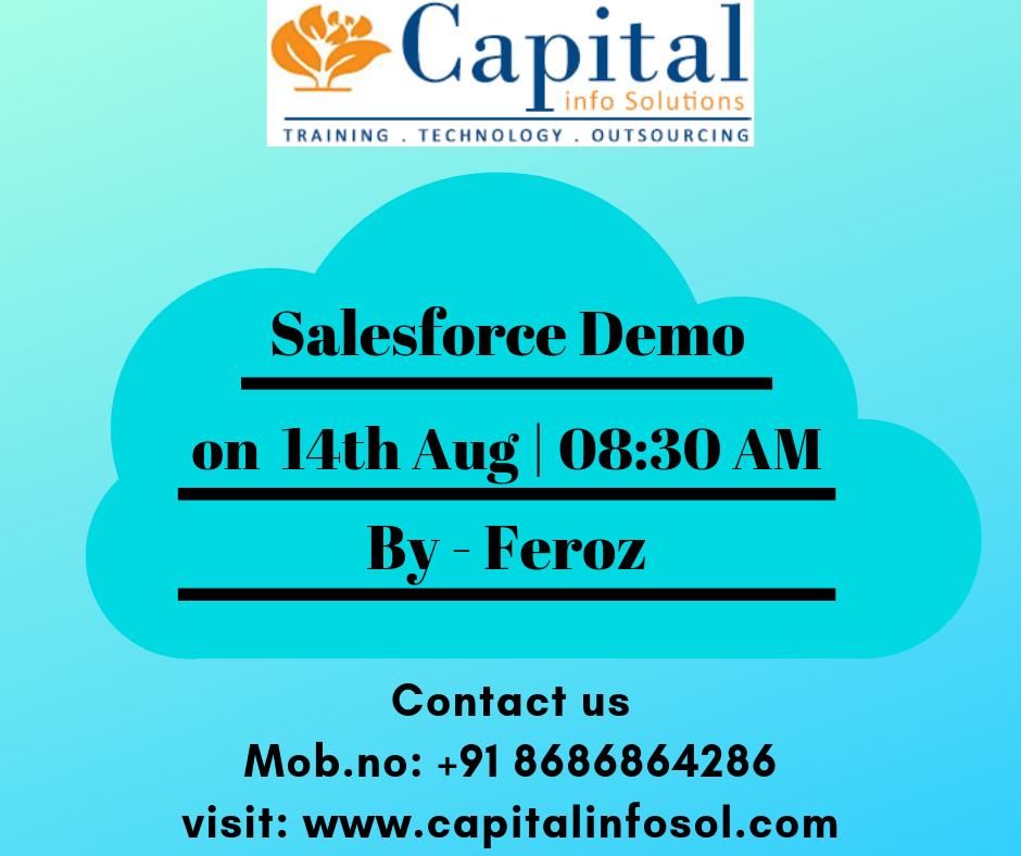 Attend Salesforce Demo By Feroz On 14th Aug At 08:30 AM