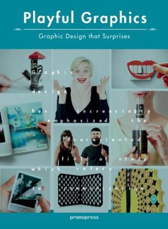 Playful Graphics. Graphic Design That Surprises - Shaoqiang, Wang - Plaats 751 #GrafischeVormgeving