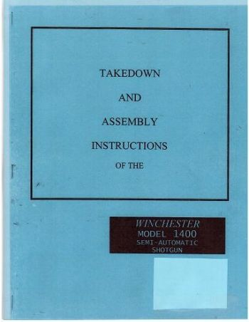 TAKEDOWN MANUAL 1400 for Winchester Gun Parts models 140