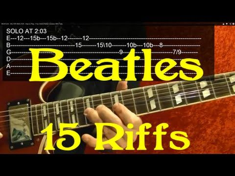 Guitar Lesson The Beatles 15 Awesome Riffs With Printable Tabs
