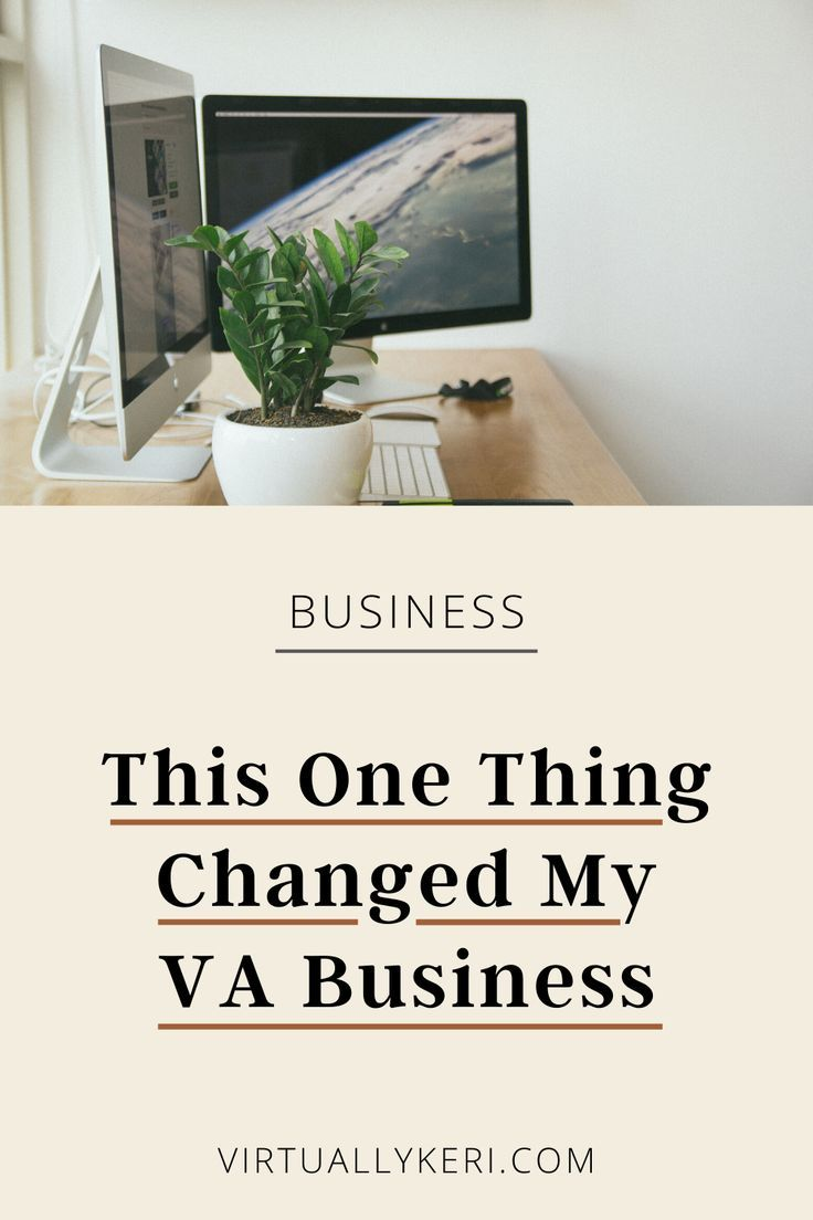 This One Thing Changed My Virtual Assistant Business in
