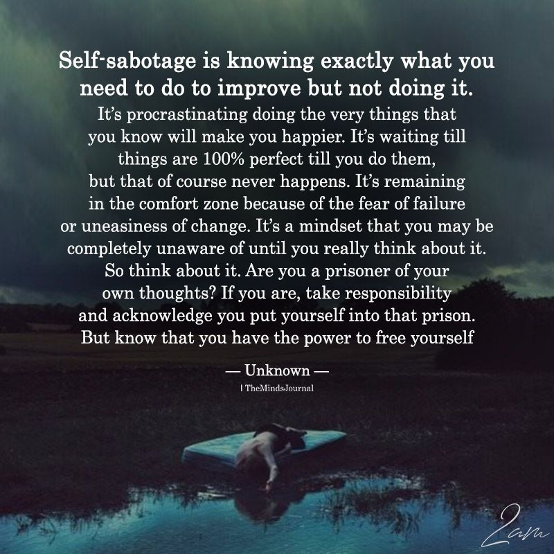 Self-Sabotage Is Knowing Exactly What You Need To Improve