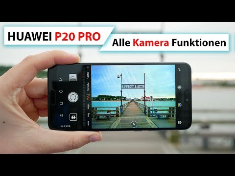 Huawei P20 Pro Kamera App Alle Funktionen Tipps Tricks Youtube Mit Bildern Kamera App Tricks