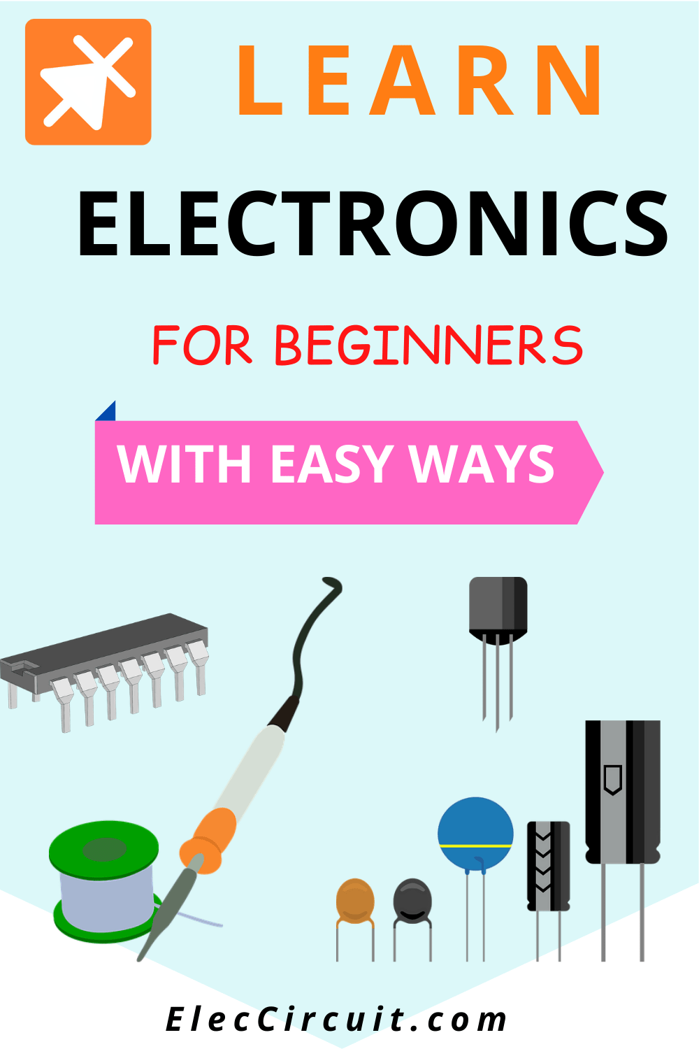 Learn electronics for beginners with easy ways