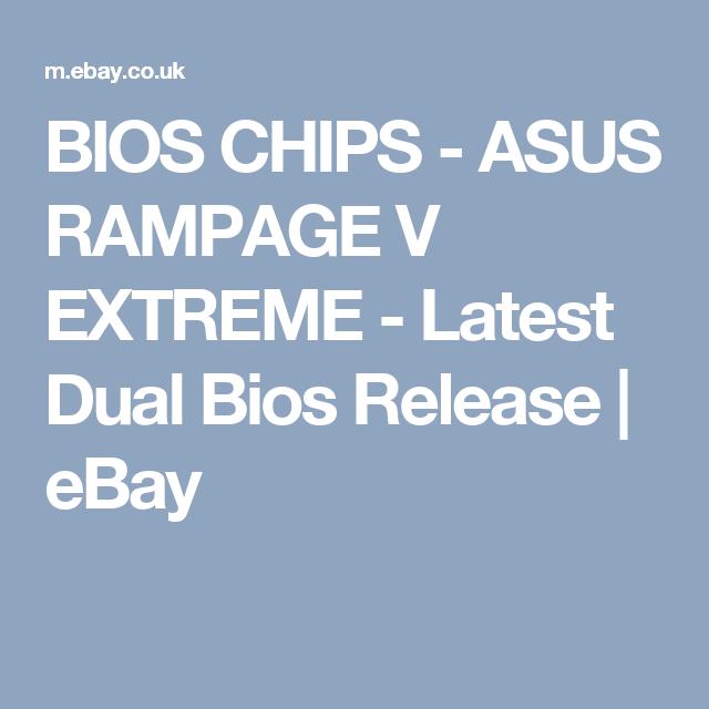 ASUS Rampage V Extreme BIOS Chip