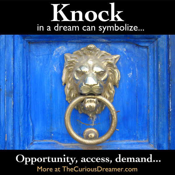In A Dream Knocking On A Door Can Represent More Dream Symbol