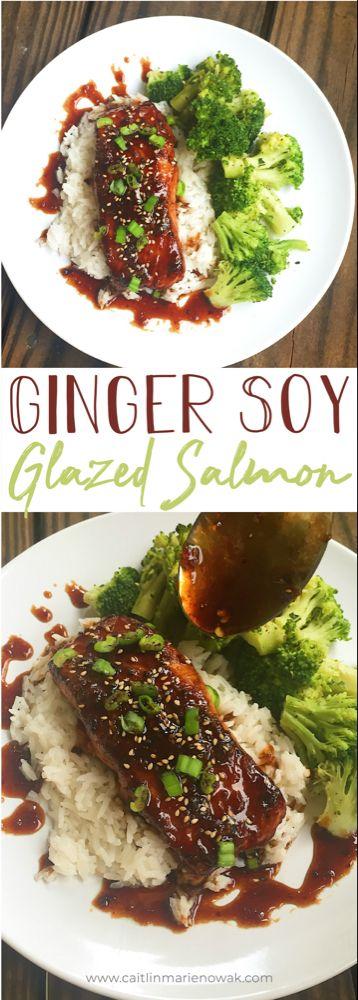 Ginger Soy Glazed Salmon - Caitlin Marie Nowak