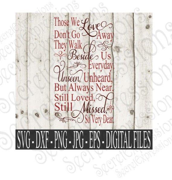 Download Those we love don't go away Svg | Sympathy svg | Digital ...