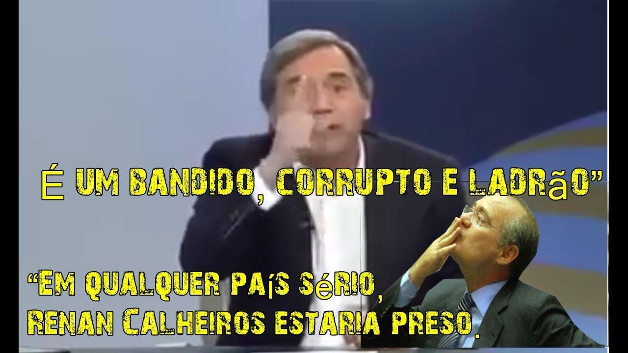 """Marco Antônio Villa: Renan Calheiros é um """"bandido, corrupto e ladrão """"E..."""