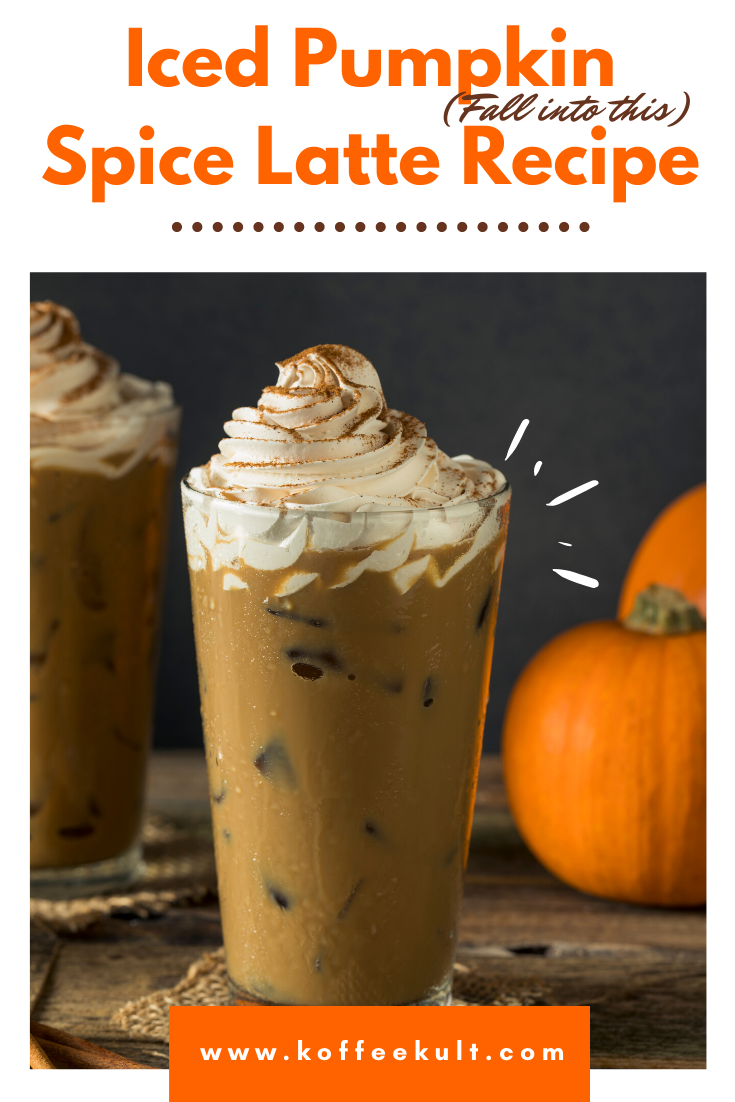 Iced Pumpkin Spice Latte Iced Pumpkin Spice Latte Pumpkin Spice Coffee Recipe Pumpkin Spiced Latte Recipe