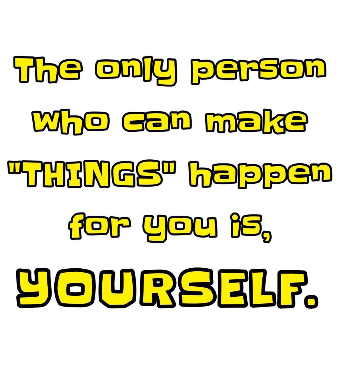 You're the only one! So start!