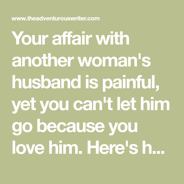 With affair to man how a married an avoid 9 Ways