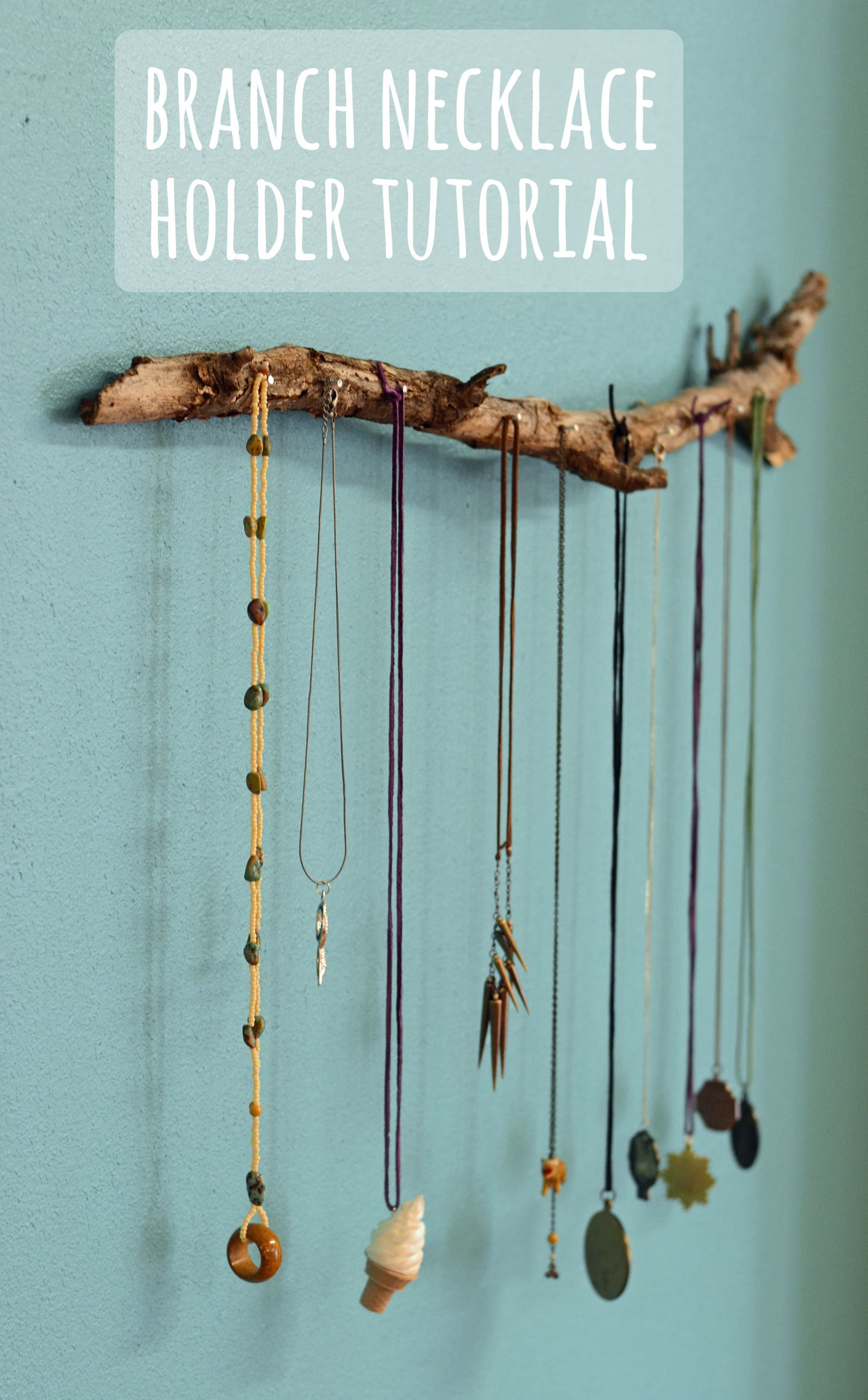 Branch Necklace Holder I Can Totally Do This With My Limited Tool Collection Too Diy Jewelry Display