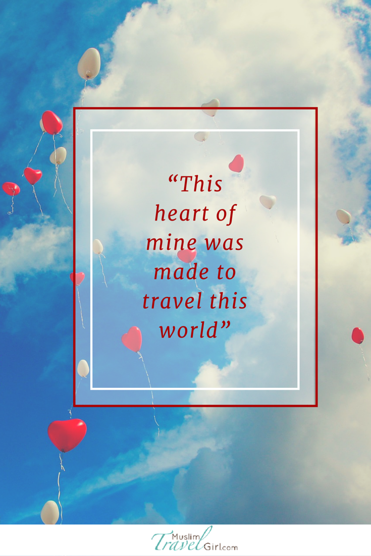 """""""This heart of mine was made to travel this world"""" #travel #quotes #heart"""