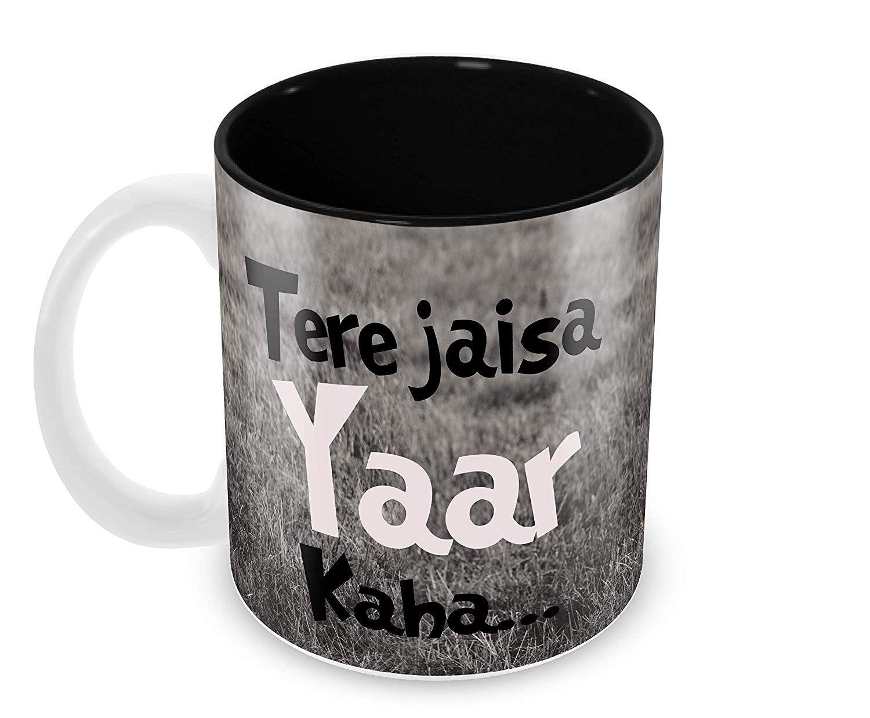 "Tere Jaisa Yaar Kaha"" Quotes Best Friend Printed Mug for"