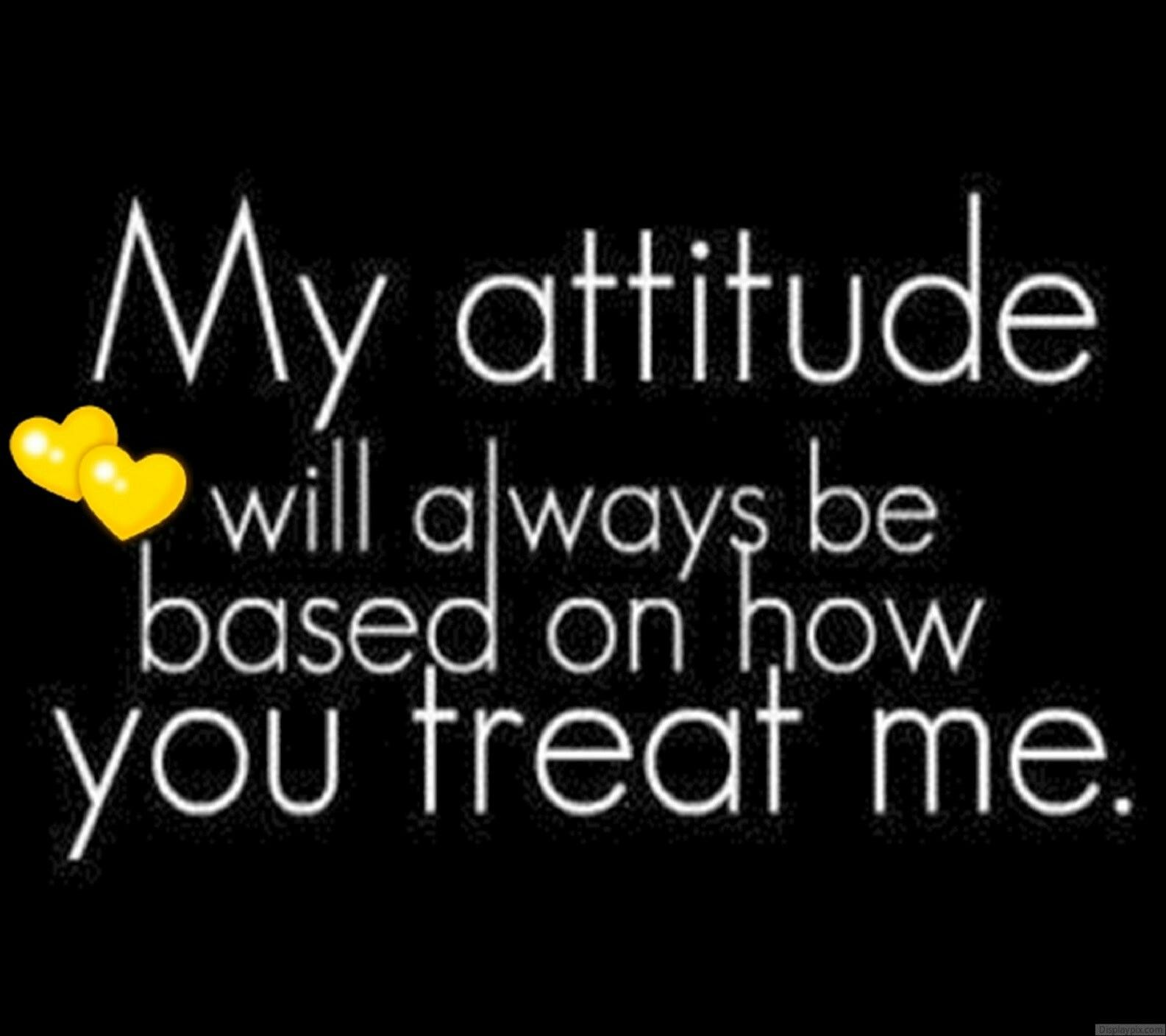 Bad Attitude Quotes This Quote Is Important Because If You Say Something Really Kind