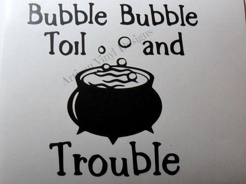 Bubble Bubble Toil Trouble Halloween Vinyl Decal Glass Block - Halloween vinyl decals for glass blocks