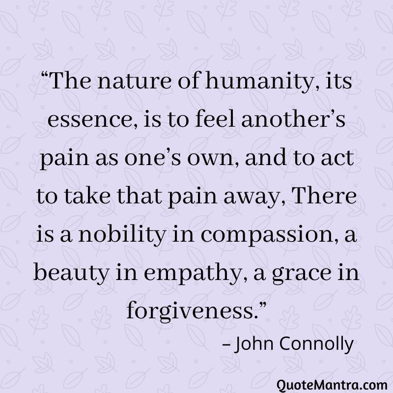Inspirational Quotes Motivational Quotes About Forgiveness Empathy Quotes Compassion Quotes Good Thoughts Quotes