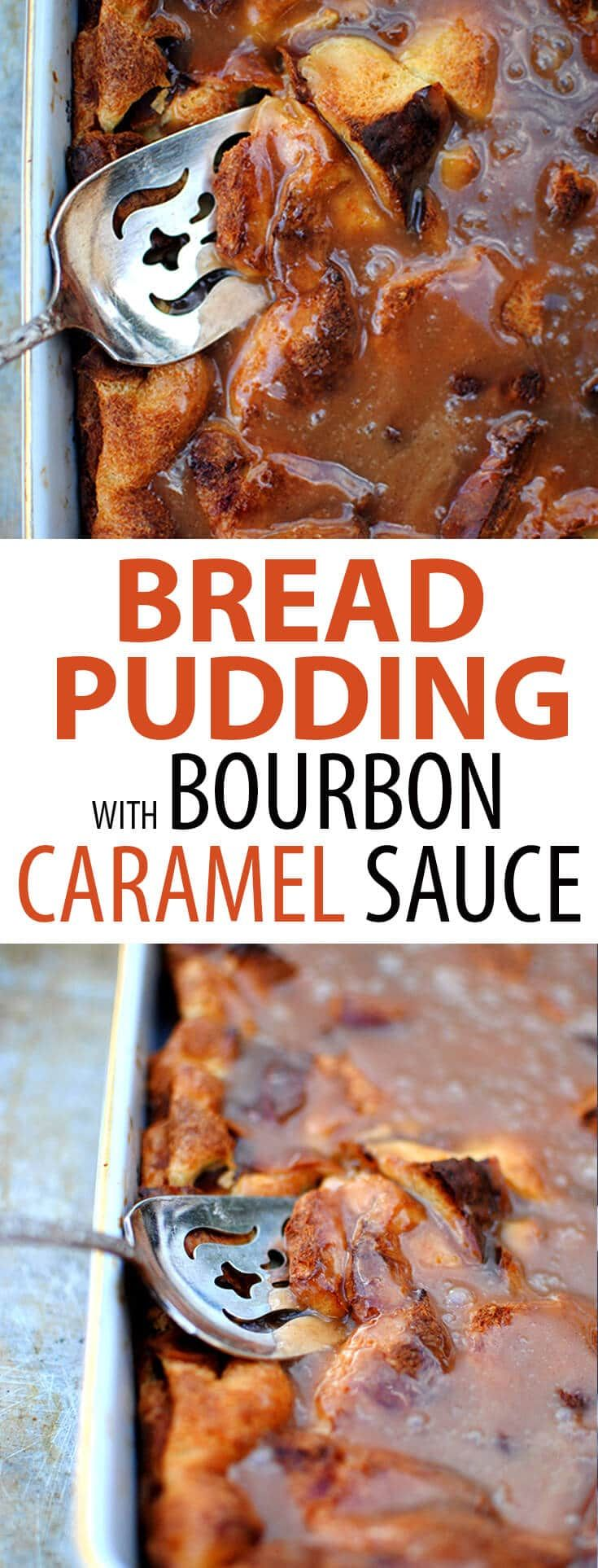 Easy Bread Pudding with Bourbon Caramel Sauce