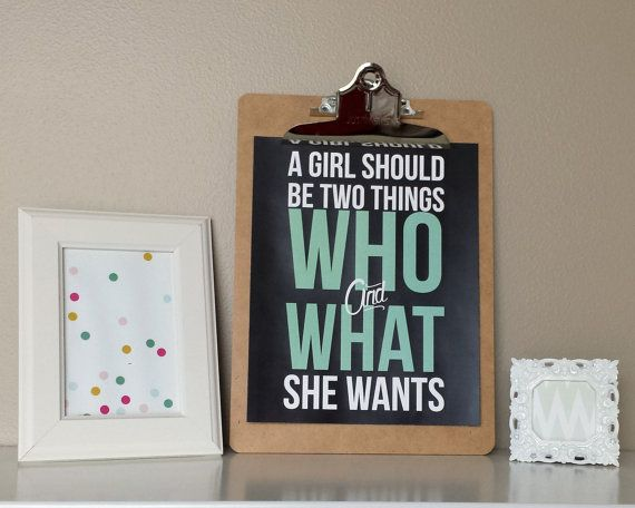 A Girl Should Be Two Things Customizable Poster Print Quote #quote #print #gifts #teens #girls #inspiration