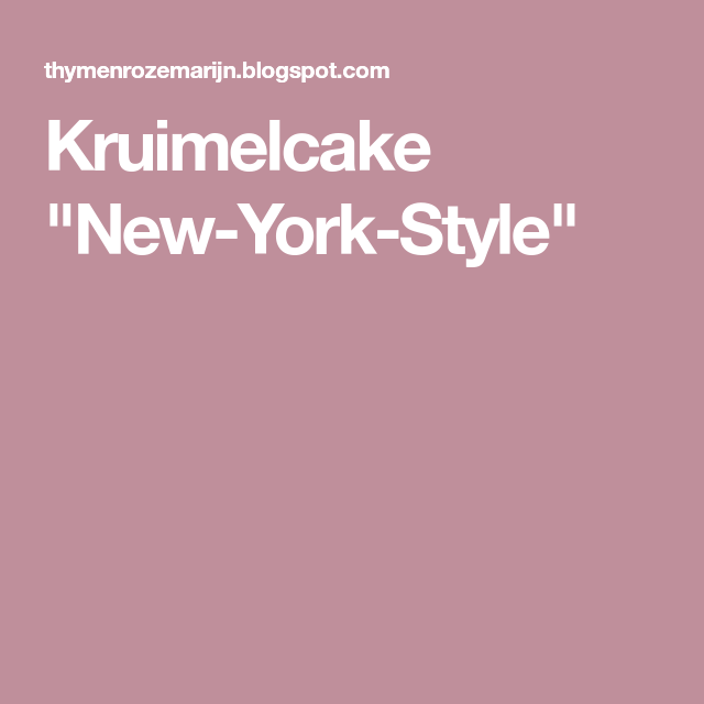 "Kruimelcake ""New-York-Style"""