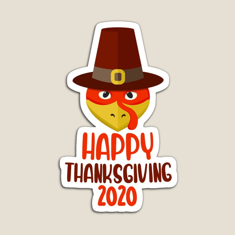 Happy Thanksgiving Day 2020 Classic T Shirt By Faslab In 2020 Happy Thanksgiving Day Happy Thanksgiving Thanksgiving Day