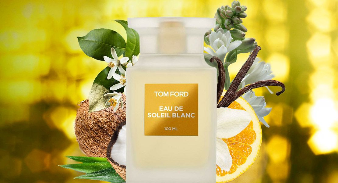 Tom Ford Eau De Soleil Blanc Would Not Disappoint You On Any Count Duhi Tom Ford Duhi Vesna