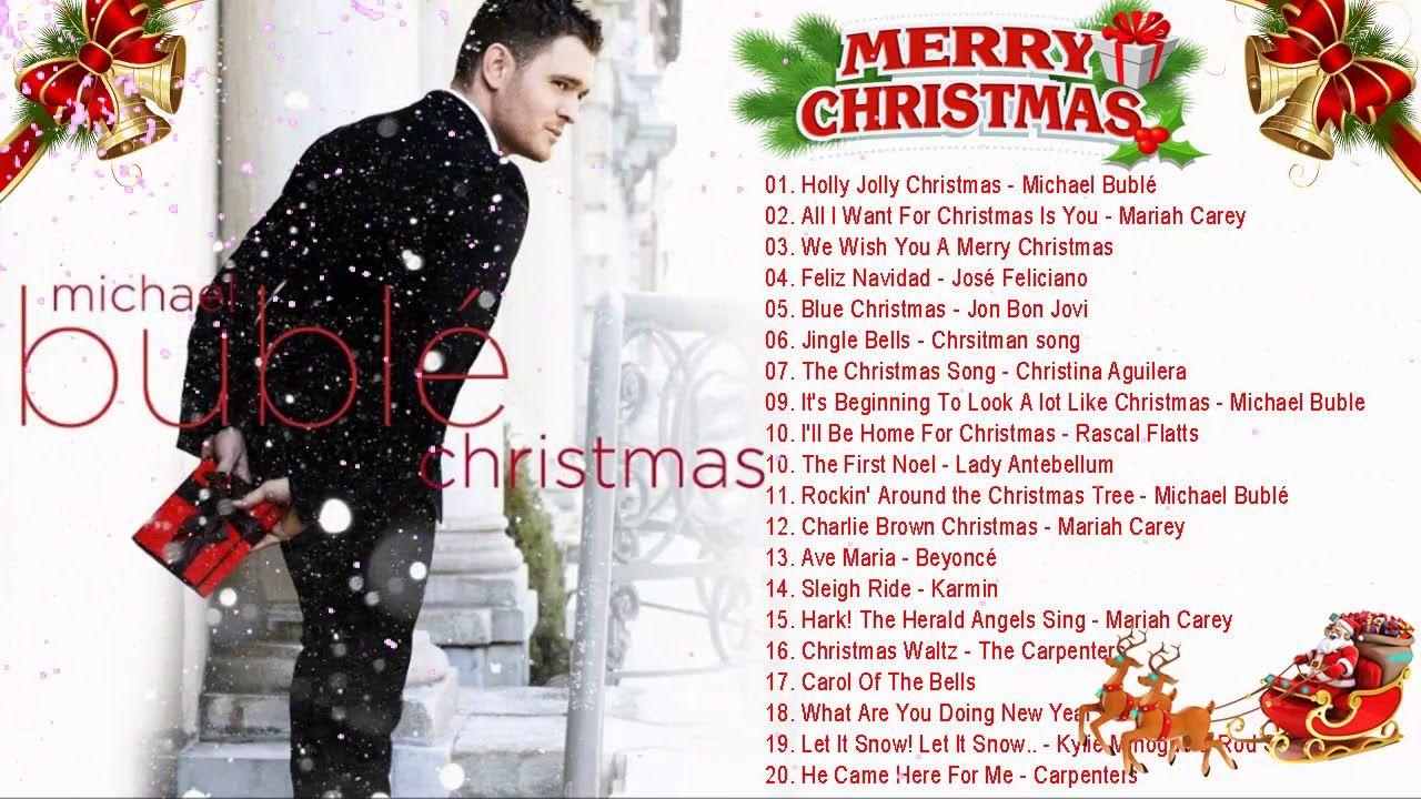 Canciones De Navidad De Famosos Musica De Navidad En Ingles 2019 Can Christmas Songs Playlist Best Christmas Songs Michael Buble