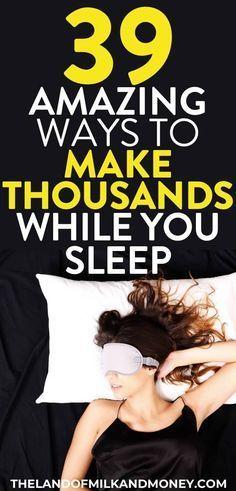 39 Legit Passive Income Ideas To Make Money While You Sleep