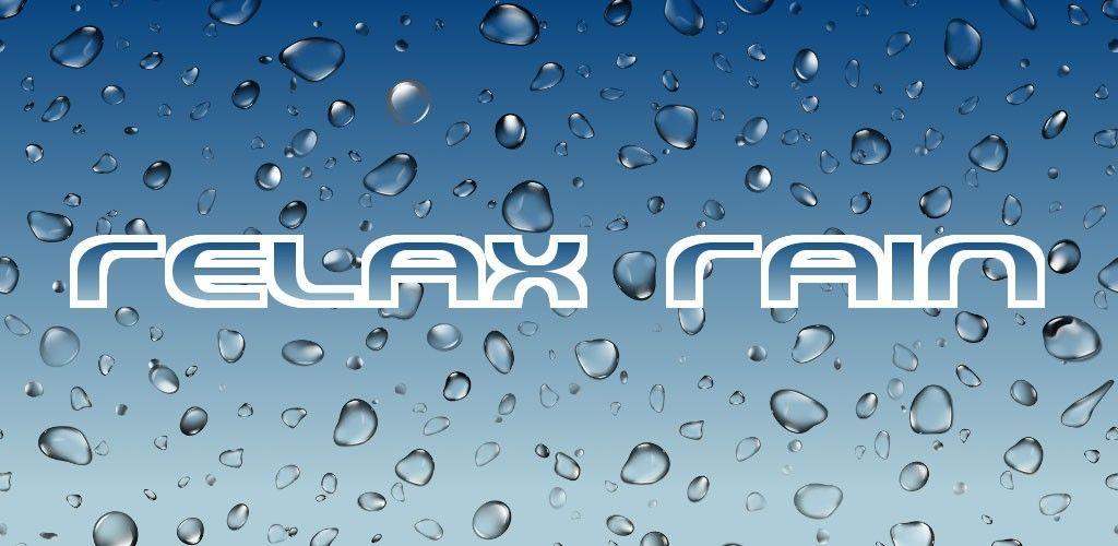 Relax Rain – Rain sounds v5 1 0 Full Unlocked Paid APP