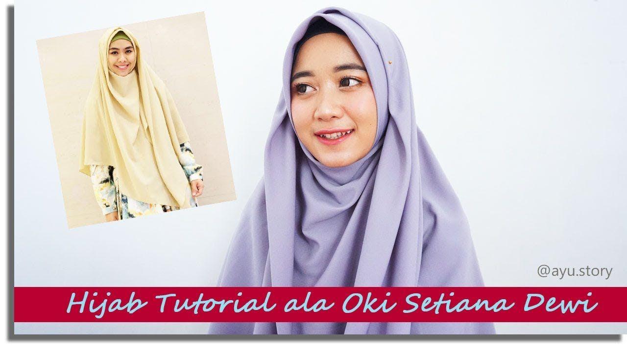Tutorial Jilbab Pashmina Oki Setiana Dewi Kursus Hijab Dewi