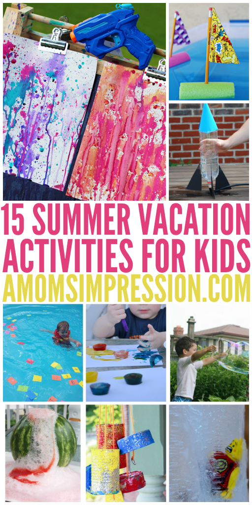 Summer Vacation Activities For Kids Involve All Things Wet Messy And Just Plain Fun