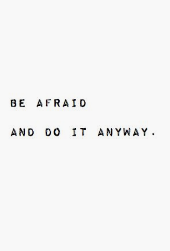 be afraid do it anyway entrepreneur quotes quotes pinterest