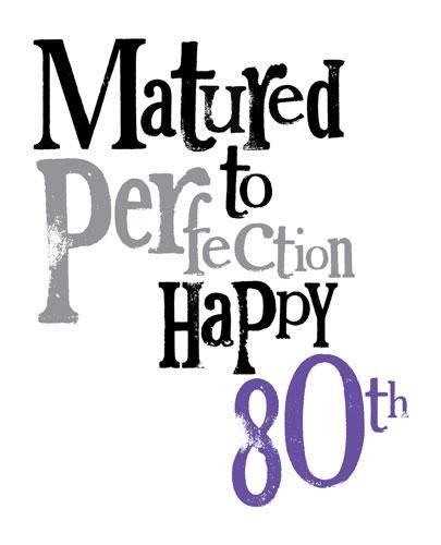Pin By Cass Lentz On 80th Birthday Celebration 80th Birthday Quotes Happy 80th Birthday 80th Birthday