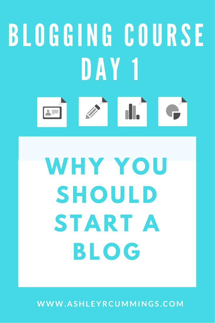 Free Blogging Course   Why You Should Start a Blog, reasons to start a blog, blogging, blog, start a blog